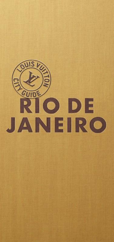 Louis Vuitton - Imprensa - City guide Rio de Janeiro